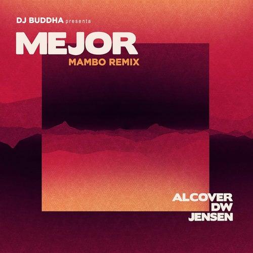 Mejor (DJ Buddha Mambo Remix)