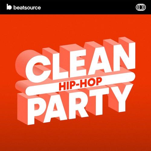 Clean Hip-Hop Party playlist