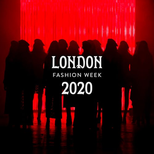 London Fashion Week 2020