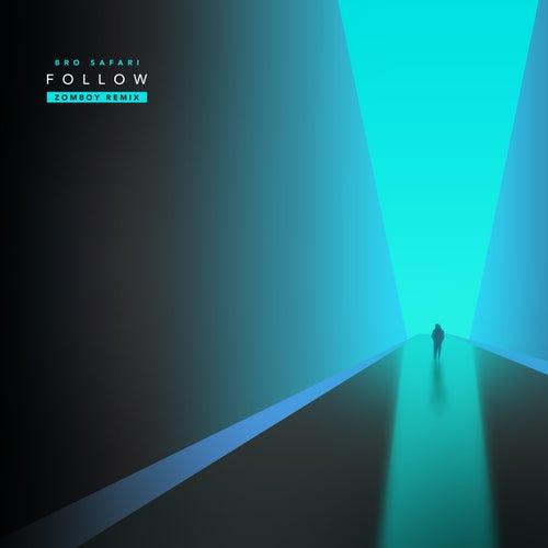 Follow - Zomboy Remix