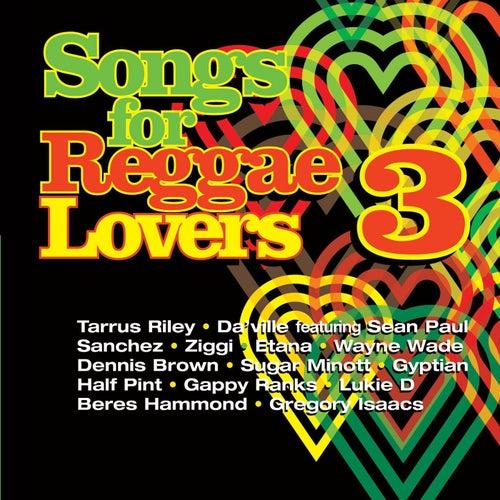 Songs For Reggae Lovers Vol. 3