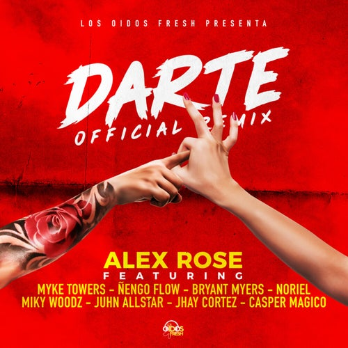 Darte Remix feat. Ñengo Flow, Bryant Myers, Noriel, Juhn Allstar, Miky Woodz, Jhay Cortez and Myke Towers
