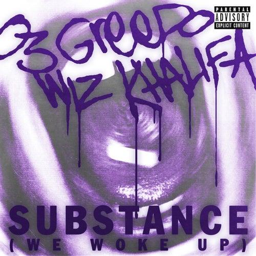 Substance (We Woke Up)