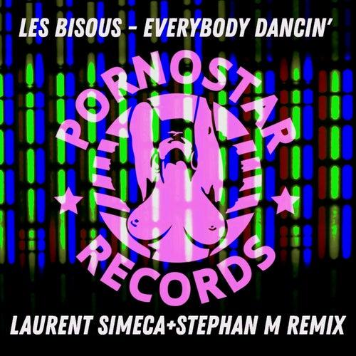 Les Bisous - Everybody Dancin' ( Laurent Simeca Remix )