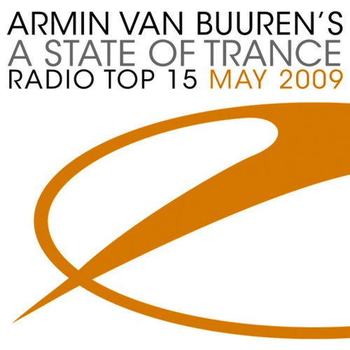 A State Of Trance Radio Top 15 - May 2009