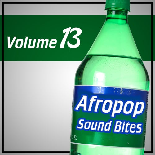 Afropop Sound Bites, Vol.13