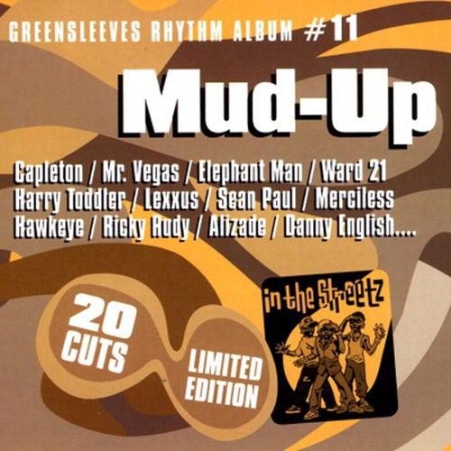 Greensleeves Rhythm Album #11: Mud-Up