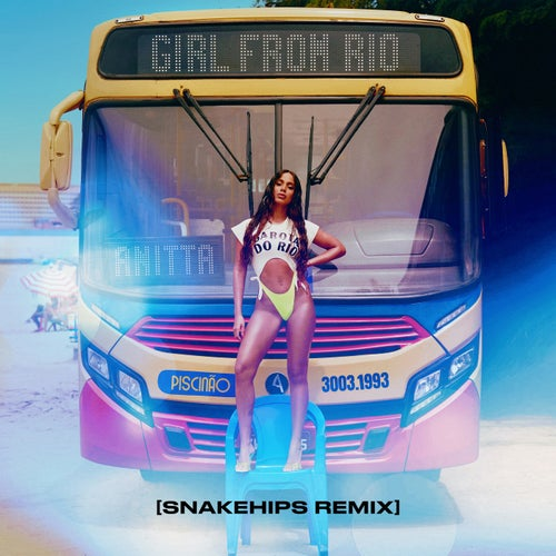 Girl From Rio (Snakehips Remix)