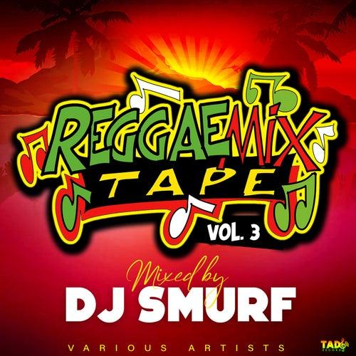 Reggae Mixtape, Vol.3