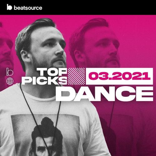 Dance Top Picks March 2021 Album Art