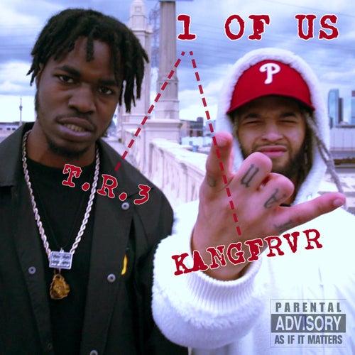 1 OF US (feat. KANG FRVR)