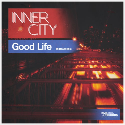 Good Life (Remastered)