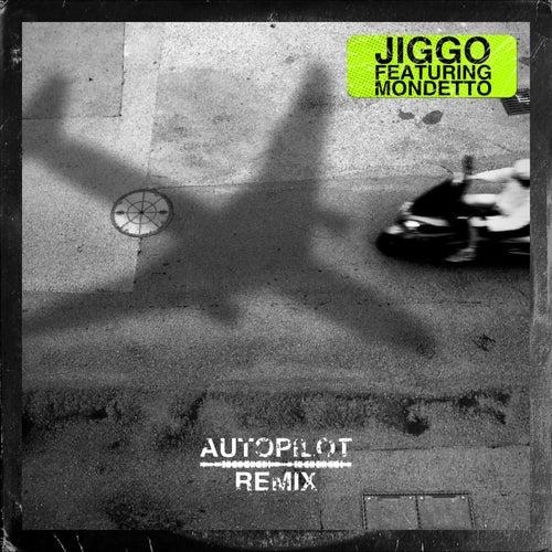 Autopilot (feat. Mondetto) [Remix]