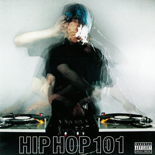 Black Label: Hip Hop 101