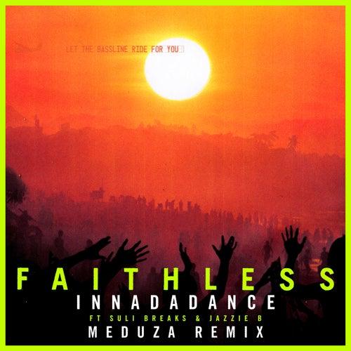 Innadadance (feat. Suli Breaks & Jazzie B) [Meduza Remix]