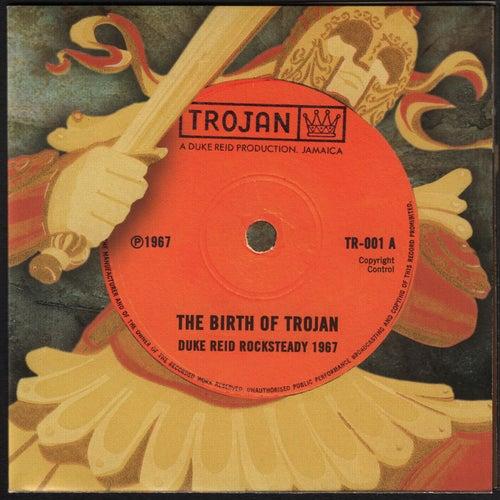 The Birth of Trojan
