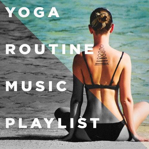 Yoga Routine Music Playlist