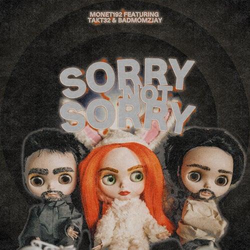 Sorry Not Sorry (feat. Takt32 & badmómzjay)