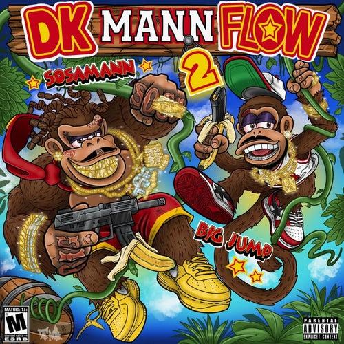 DK Mann Flow 2 (feat. Sosamann)