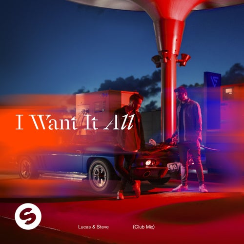 I Want It All (Club Mix)