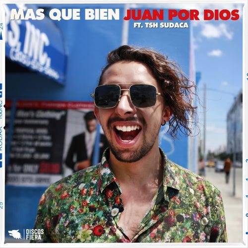 Más Que Bien (feat. TSH Sudaca)