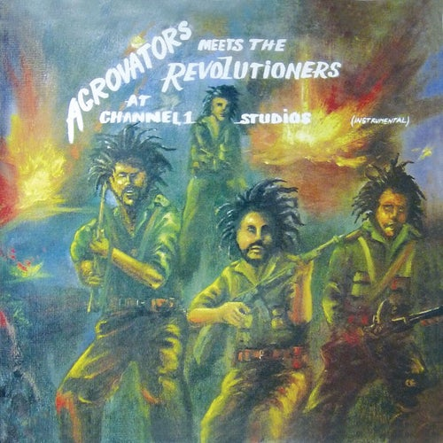 Aggrovators Meets The Revolutioners at Channel 1 Studios (Instrumental)