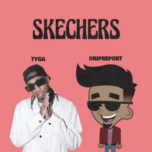 Skechers (feat. Tyga)
