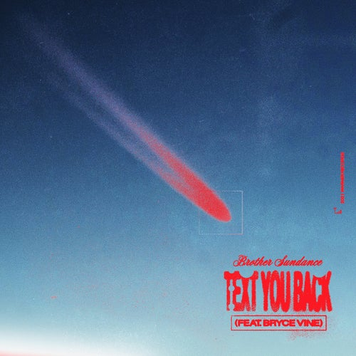 Text You Back (feat. Bryce Vine)
