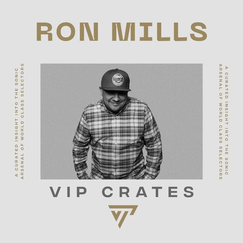 Ron Mills - VIP Crates playlist