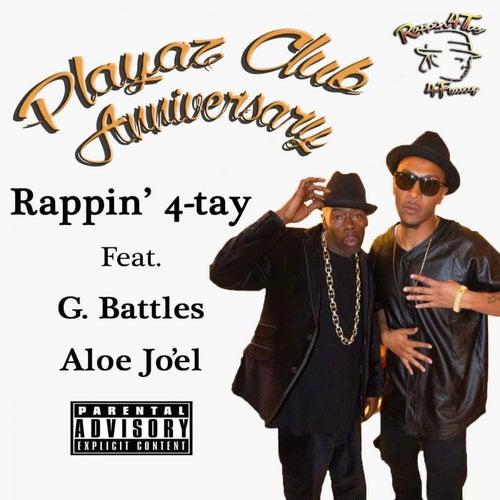 Playaz Club Anniversary (feat. G. Battles & Aloe Jo'El) - Single
