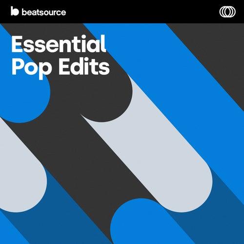 Essential Pop Edits playlist