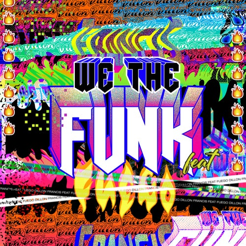 We The Funk feat. Fuego