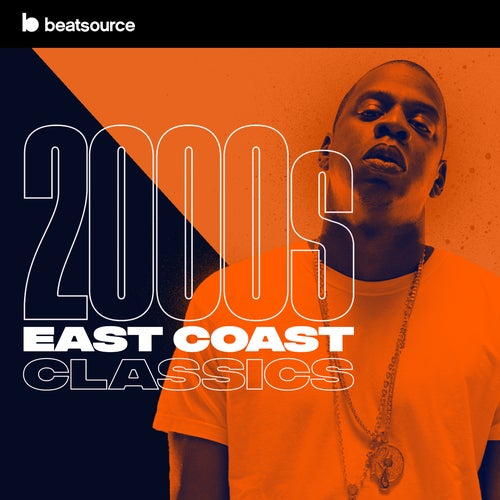 2000s East Coast Classics playlist