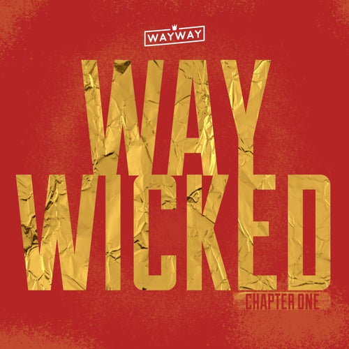 Way Wicked: Chapter One