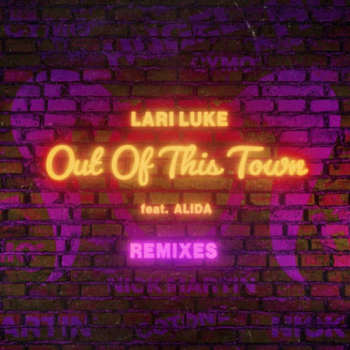 Out Of This Town (The Remixes)