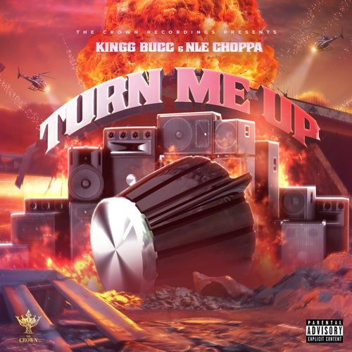 Turn Me Up (feat. NLE Choppa)