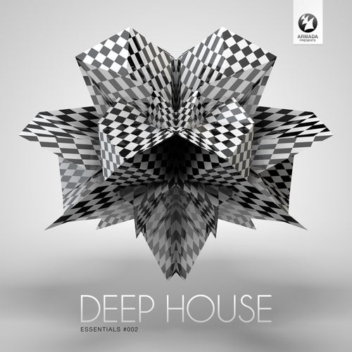 Armada presents Deep House Essentials #002
