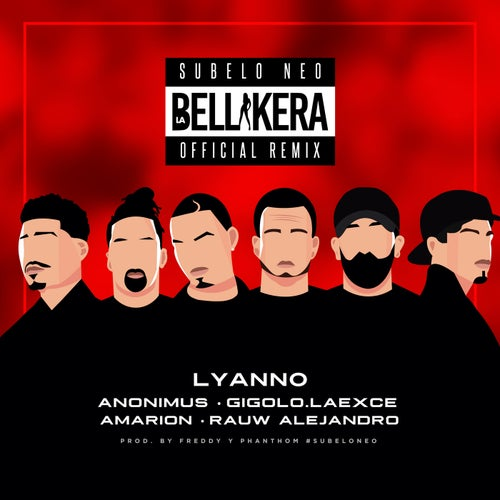 La Bellakera Remix