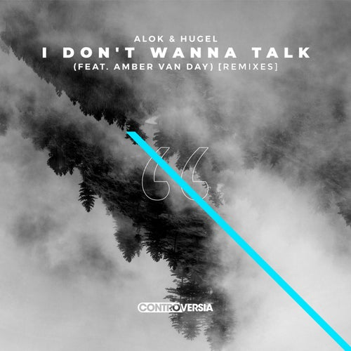 I Don't Wanna Talk (feat. Amber Van Day)