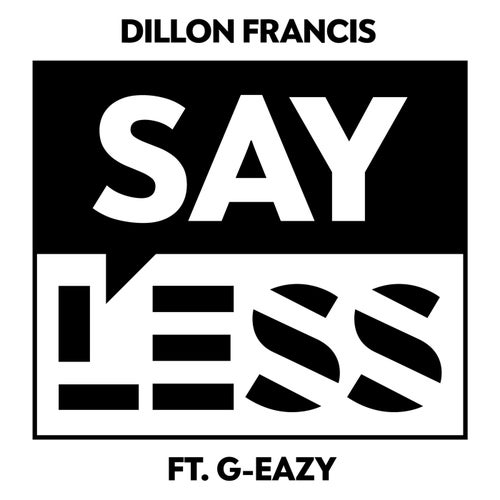 Say Less feat. G-Eazy