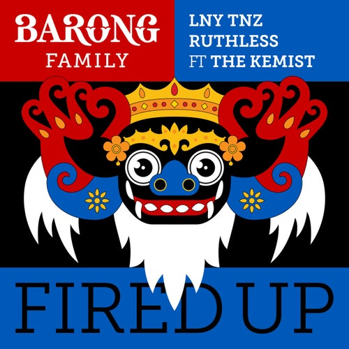 Fired Up (feat. The Kemist)