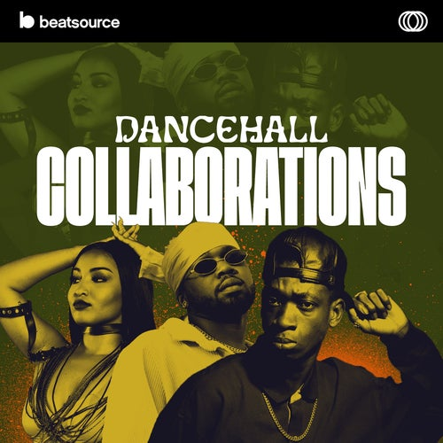 Dancehall Collaborations playlist