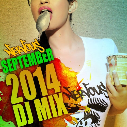 Nervous September 2014 - DJ Mix