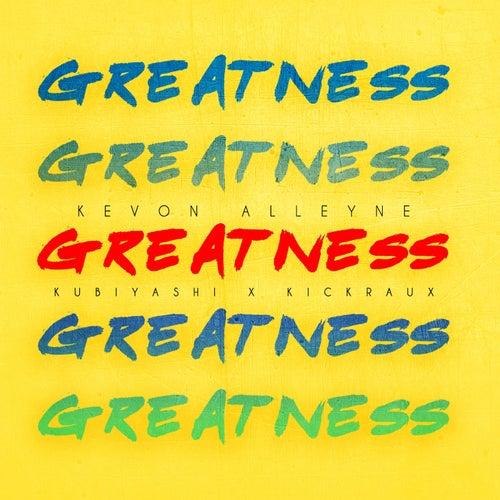 Greatness (Soca 2017 Carnival)