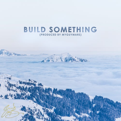 Build Something