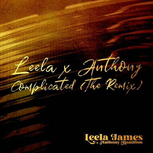 Complicated (feat. Anthony Hamilton) [The Remix]