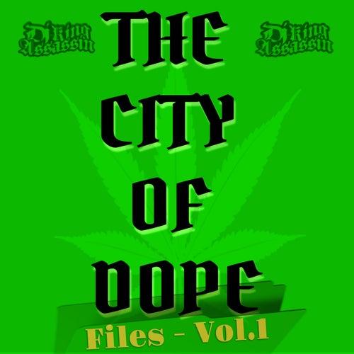 City Of Dope Files, Vol. 1