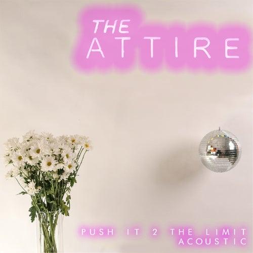 Push It 2 the Limit (Acoustic)