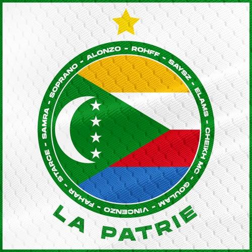 La patrie (feat. Says'z, Elams, Cheikh MC, Goulam, Vincenzo, Fahar, Starcé, Samra)