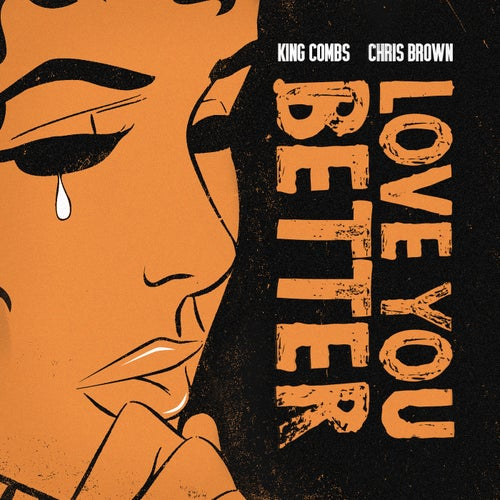 Love You Better  (feat. Chris Brown)